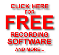Click Here for Free Recording Software and more!